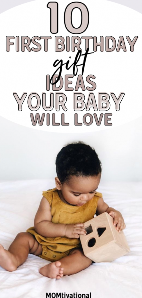 10 First birthday gift ideas to promote learning and creativity. Your 1 year old will absolutely love these presents!! Baby's first birthday gift ideas. best first birthday gifts. Toddlers and babies love these presents!! #babypresents #babygifts #momtivational