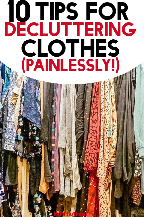 These tips for decluttering clothes will help you get an organized closet in no time! Here's how to declutter your clothes without feeling overwhelmed. | decluttering tips. Declutter your closet fast. You can even do this with a small closet!#closet#closetorganization#declutter